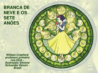 William Crawford   professor primário nos EUA – Ilustração: Simone Schneider Denzin - Brasil