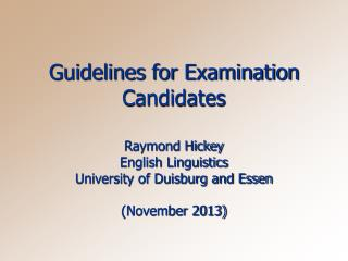 Guidelines for Examination Candidates
