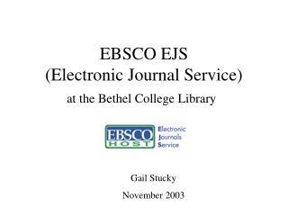 EBSCO EJS  (Electronic Journal Service)