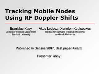 Tracking Mobile Nodes Using RF Doppler Shifts