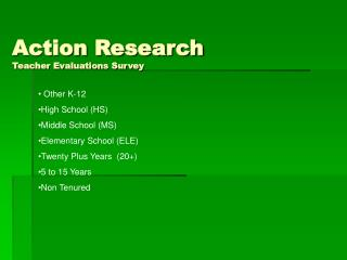 Action Research Teacher Evaluations Survey