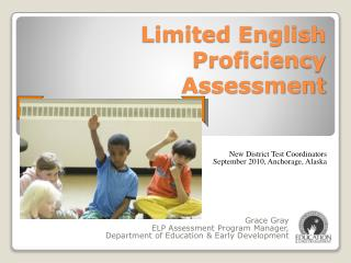 Limited English Proficiency Assessment