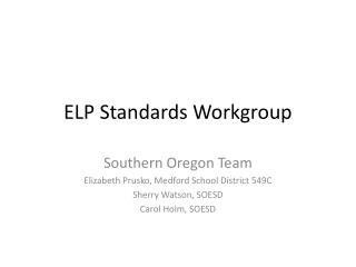 ELP Standards Workgroup