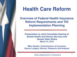 Health Care Reform  Overview of Federal Health Insurance Reform Requirements and TDI Implementation Planning