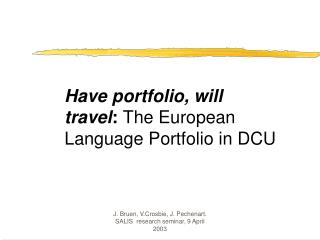 Have portfolio, will travel :  The European Language Portfolio in DCU