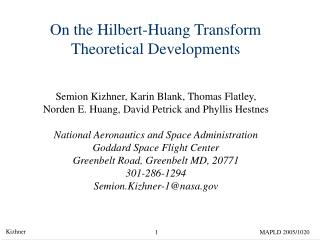 On the Hilbert-Huang Transform Theoretical Developments