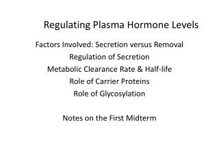 Regulating Plasma Hormone Levels