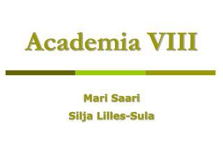 Academia VIII