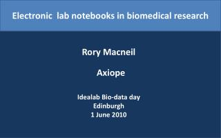 Electronic  lab notebooks in biomedical research