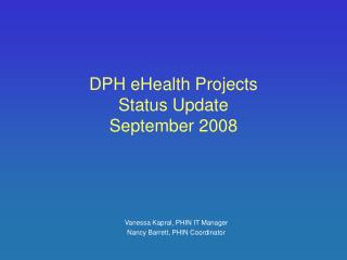 DPH eHealth Projects Status Update September 2008