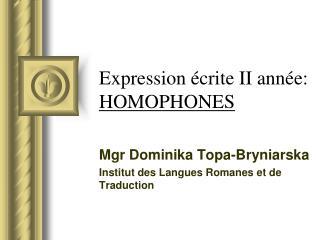 Expression  crite II ann e: HOMOPHONES