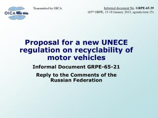 Proposal for a new UNECE regulation on recyclability of motor vehicles