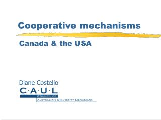 Cooperative mechanisms