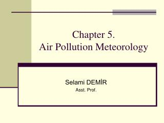 Chapter 5 .  Air Pollution Meteorology