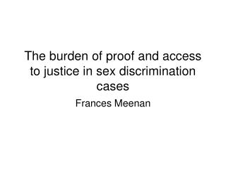 The burden of proof and access to justice in sex discrimination cases