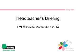 Headteacher's Briefing