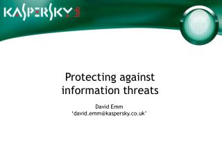 Protecting against information threats