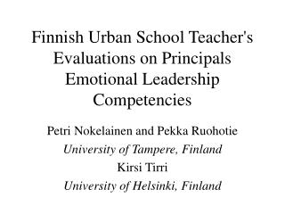 Finnish Urban School Teacher's Evaluations on Principals Emotional Leadership Competencies
