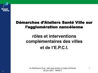 Démarches d'Ateliers Santé Ville sur l'agglomération nancéienne