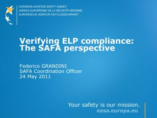 Verifying ELP compliance: The SAFA perspective