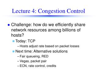 Lecture 4: Congestion Control