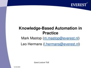 Knowledge-Based Automation in Practice