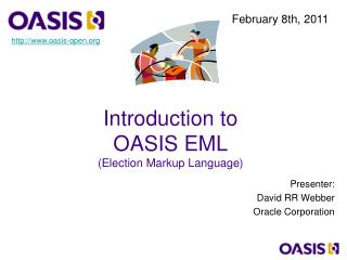 Introduction to OASIS EML  (Election Markup Language)