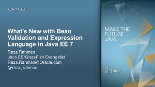 What's New with Bean Validation and Expression Language in Java EE 7