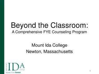 Beyond the Classroom:  A Comprehensive FYE Counseling Program