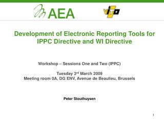 Development of Electronic Reporting Tools for IPPC Directive and WI Directive