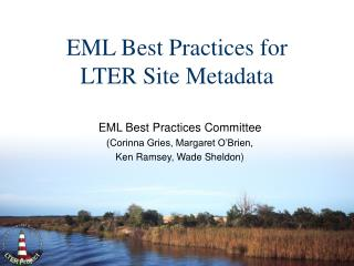 EML Best Practices for LTER Site Metadata