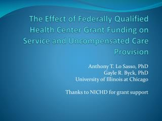 The Effect of Federally Qualified Health Center Grant Funding on Service and Uncompensated Care Provision