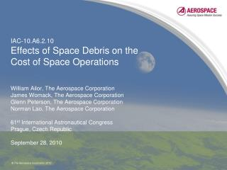 IAC-10.A6.2.10 Effects of Space Debris on the Cost of Space Operations