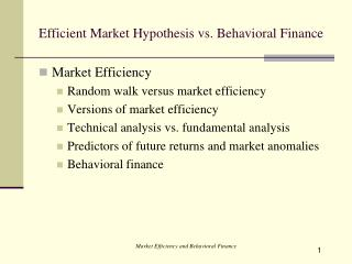 Efficient Market Hypothesis vs. Behavioral Finance