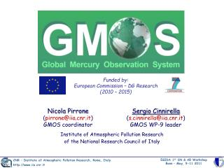 Funded by: European Commission � DG Research (2010 � 2015)