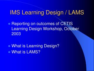 IMS Learning Design / LAMS