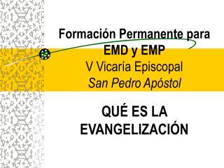 Formación Permanente para  EMD y EMP V Vicaría Episcopal San Pedro Apóstol