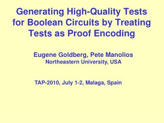 Generating High-Quality Tests for Boolean Circuits by Treating Tests as Proof Encoding
