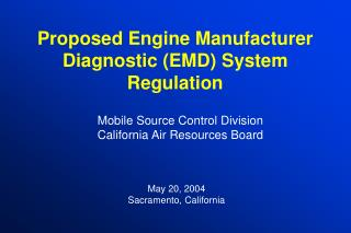 Proposed Engine Manufacturer Diagnostic (EMD) System Regulation