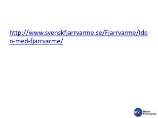 svenskfjarrvarme.se/Fjarrvarme/Iden-med-fjarrvarme/