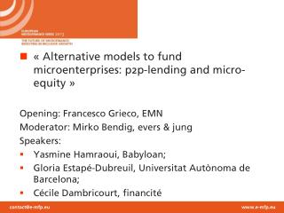 « Alternative models to fund microenterprises: p2p-lending and micro-equity »