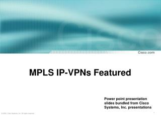 MPLS IP-VPNs Featured