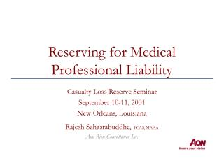 Reserving for Medical Professional Liability