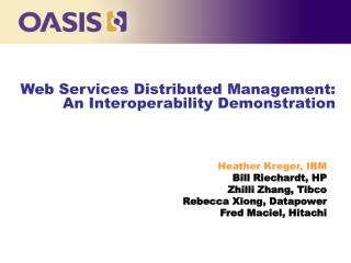 Web Services Distributed Management:  An Interoperability Demonstration