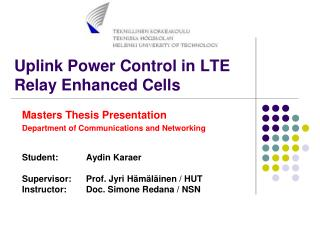 Uplink Power Control in LTE  Relay Enhanced Cells
