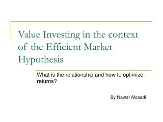 Value Investing in the context of the Efficient Market Hypothesis