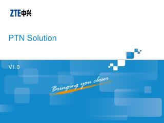 PTN Solution