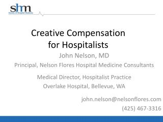 Creative Compensation  for Hospitalists