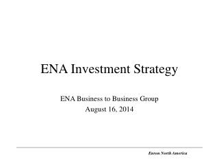 ENA Investment Strategy