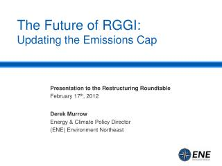 The Future of RGGI: Updating the Emissions Cap